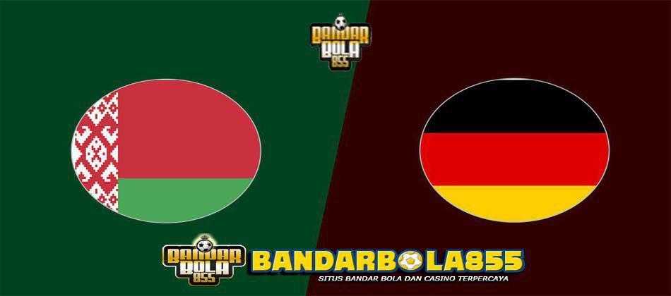 Prediksi Belarus vs Germany 9 Juni 2019
