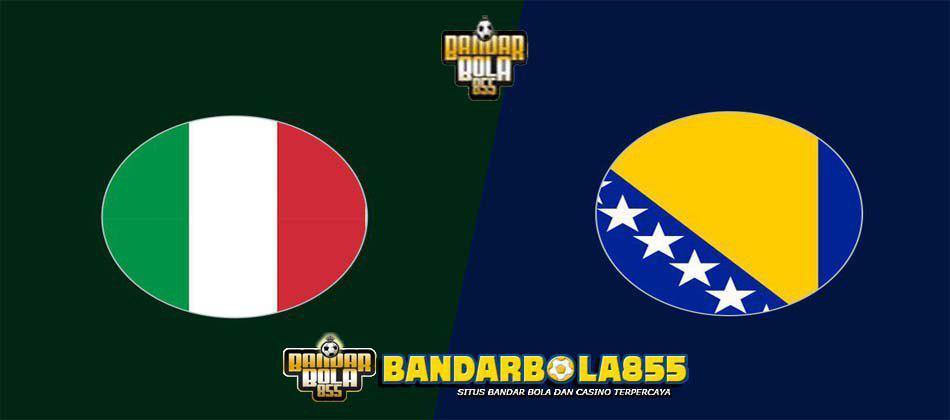 Prediksi Skor Italy vs Bosnia And Herzegovina 12 Juni 2019