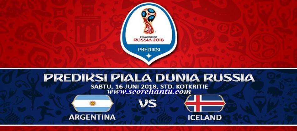 Prediksi Skor Argentina Vs Iceland Piala Dunia 16 Juni 2018.