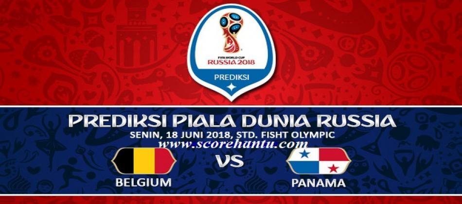 Prediksi Skor Belgium Vs Panama Piala Dunia Pada 18 Juni 2018.
