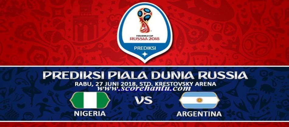 Prediksi Skor Nigeria Vs Argentina Piala Dunia 27 Juni 2018.
